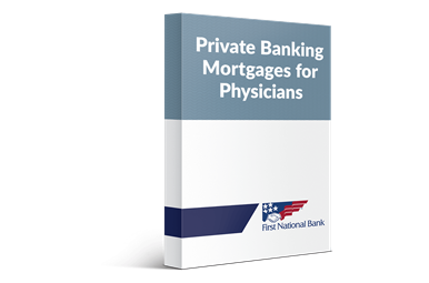 Private Banking Physicians Mortgage